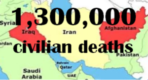 1.3 million civilian deaths in Iraq and Afghanistan